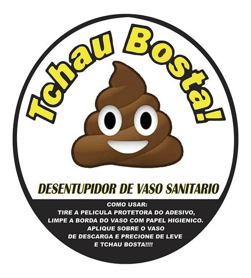 Tchau Bosta Adesivo Desentupidor Vaso Sanitário Tchau Bosta!