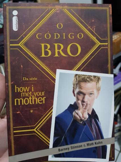 Livro O Código Bro Barney Simpson Matt Kuhn How I Met Your M