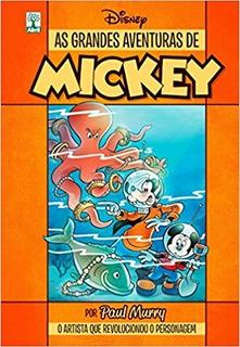 As Grandes Aventuras Do Mickey. Disney Capa Dura. Paul Murry