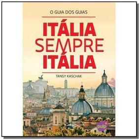 Italia Sempre Italia: O Guia Dos Guias
