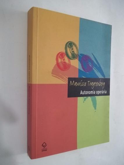 Livro - Autonomia Operária - Mauricio Tragtenberg