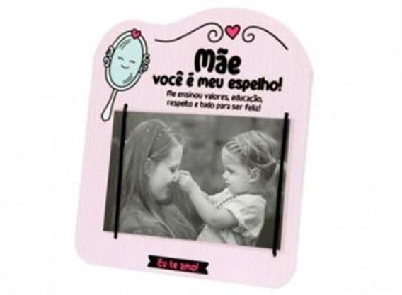 Porta Retrato Mãe Você É Meu Espelho