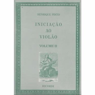 Método Iniciação Ao Violão Volume 2 Henrique Pinto