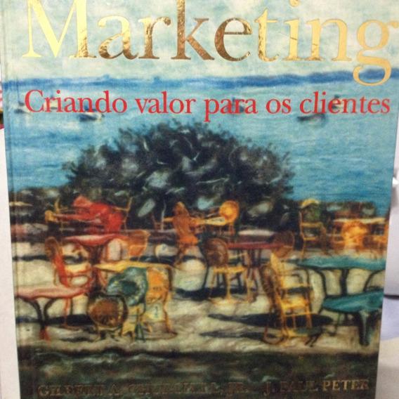 Livro - Marketing: Criando Valor Para Os Clientes