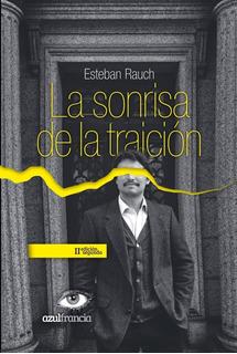 La Sonrisa De La Traición (segunda Edición)