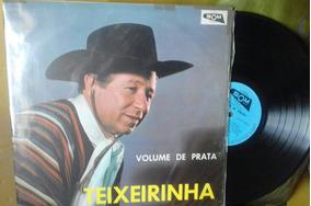 Lp.teixeirinha... Volume De Prata.