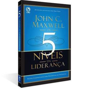 Livro: Os 5 Níveis Da Liderança / John C. Maxwell - Cpad