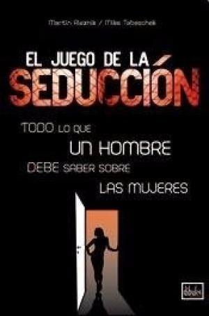 Juego De La Seduccion - Rieznik Martin