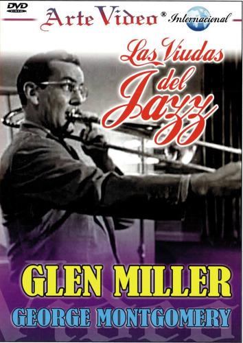 Imagen 1 de 1 de Las Viudas Del Jazz - Glen Miller, George Montgomery