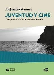 Juventud Y Cine - Alejandro Ventura