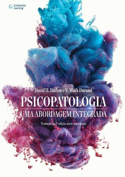 Psicopatologia - Uma Abordagem Integrada - 2ª Ed - Traduca