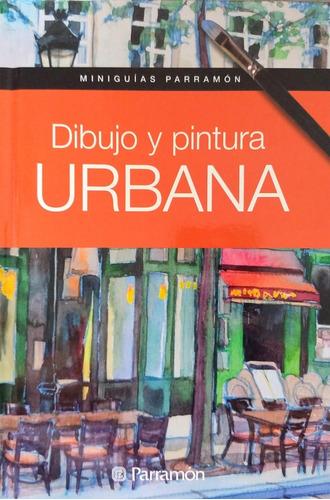 Imagen 1 de 10 de Libro Dibujo Y Pintura Urbana