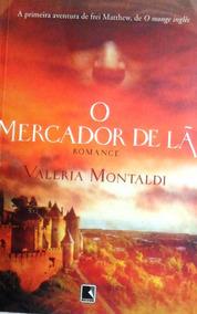 Livro O Mercado De Lã Valeria Montaldi 404 Pagina Barato