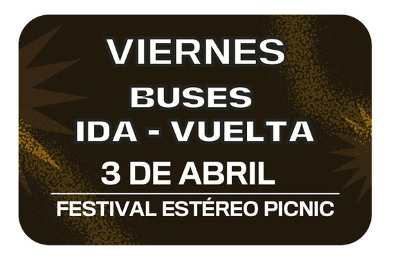 Bus Ida - Vuelta Viernes Estéreo Picnic Parque Nacional