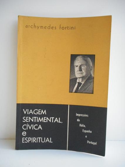 Livro Viagem Sentimental, Cívica E Espiritual Archymedes F.