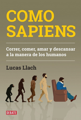 Libro Como Sapiens - Lucas Llach