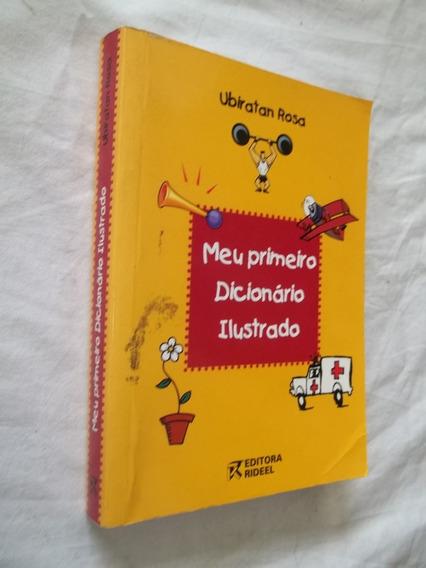 Livro - Meu Primeiro Dicionário Ilustrado - Ubiratan Rosa
