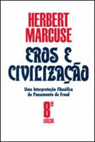 Eros E Civilização - Uma Interpretação Filosófica Do Pe