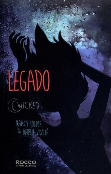 Legado Wicked Livro Três