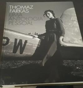 Livro Uma Antologia Pessoal - Thomaz Farkas