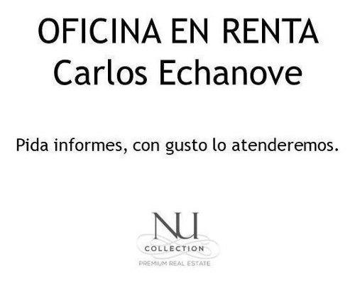Renta De Oficina En Carlos Echanove.