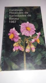 Livro Catálogo Holandês De Variedades De Batata 1987