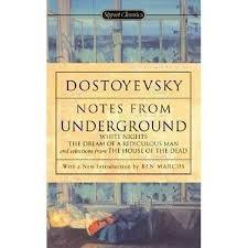 Notes From Underground - Dostoyevsky