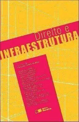 Direito E Infraestrutura - Leonardo Toledo Da Silva