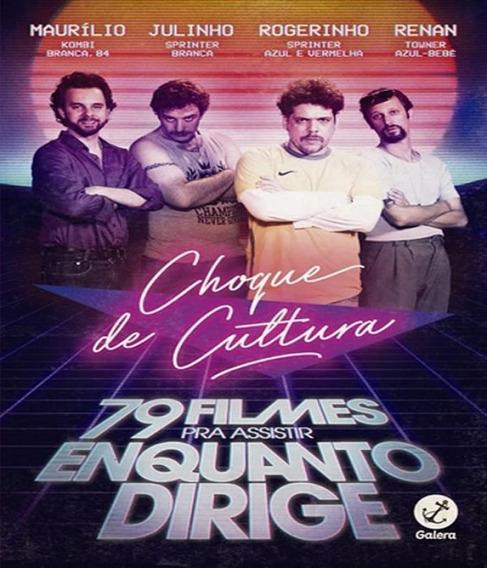 Livro Choque De Cultura - 79 Filmes Pra Assistir