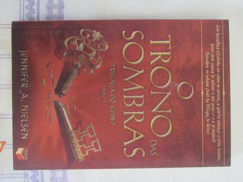 Livro O Trono Das Sombras - Trilogia Do Reino - Livro 3