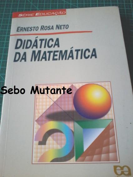 Didática Da Matemática - Série Educação - 11ª Edição Ernesto