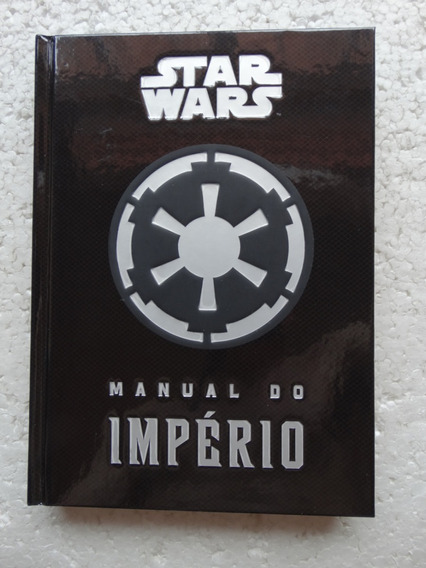 Star Wars: Manual Do Império! Bertrand Brasil 2015