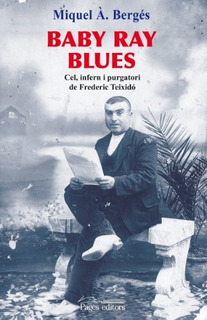 Baby Ray Blues: Cel, Infern I Pu. Envío Gratis 25 Días