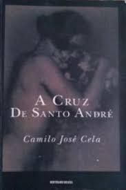 A Cruz De Santo André Camilo José Cela