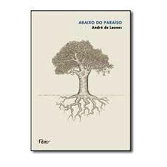 Livro Abaixo Do Paraíso Andre De Leones Lacrado Editora.