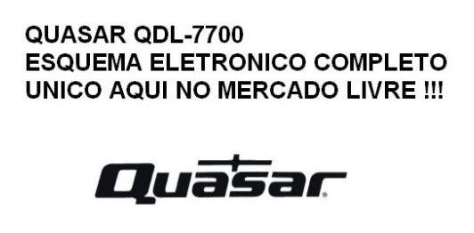 Quasar Qdl-7700 Esquema Eletronico