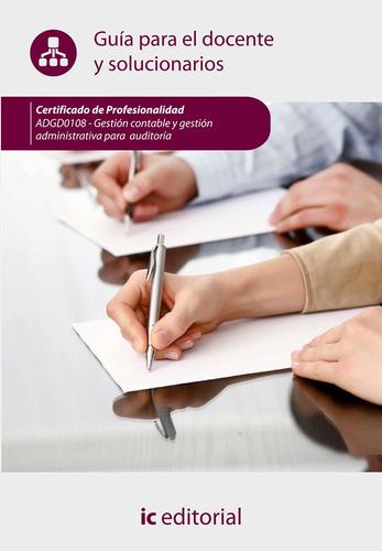 Gestión Contable Y Gestión Administrativa Para Auditorías...