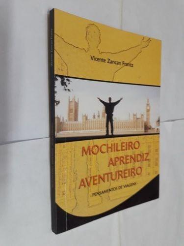 Mochileiro Aprendiz Aventureiro: Pensamentos De Viagens