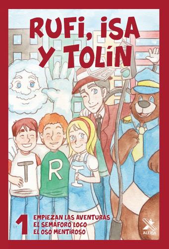 Rufi, Isa Y Tolín. 1, De Rafael Gómez Pérez