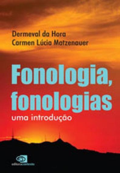 Fonologia, Fonologias