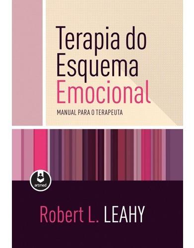 Livro Terapia Do Esquema Emocional Original Lacrado