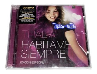 Cd + Dvd Thalia - Habitame Siempre Edición Especial