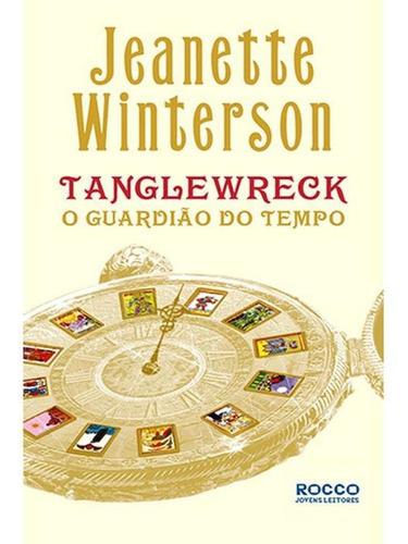 Tanglewreck - O Guardião Do Tempo