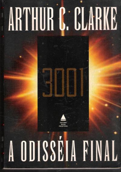 3001 A Odisséia Final - Arthur C. Clarke 675