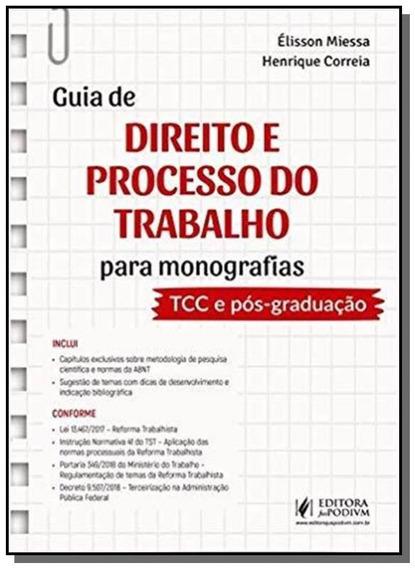 Guia De Direito E Processo Do Trabalho Para Monografias - Ju