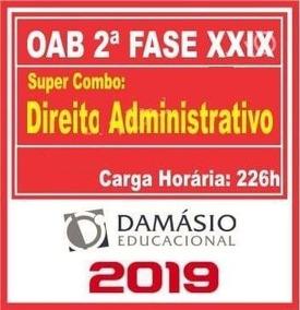 2ª Fase Oab Xxix Direito Administrativo