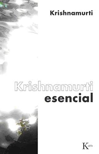 Krishnamurti Esencial (ed.arg.)