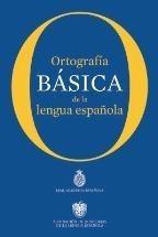 Ortografía Básica De La Lengua Española - Rae *