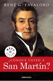 Conoce Usted A San Martin Rene Favaloro - Libro Nuevo Envios