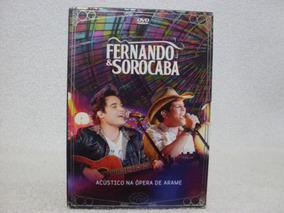 Dvd Original Fernando & Sorocaba- Acústico Na Ópera De Arame
